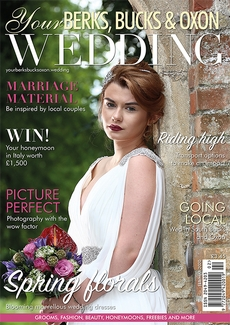 Issue 81 of Your Berks, Bucks and Oxon Wedding magazine