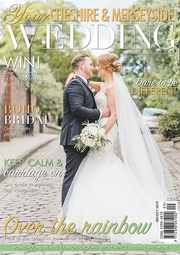 Your Cheshire and Merseyside Wedding - Issue 47
