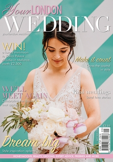 Issue 71 of Your London Wedding magazine
