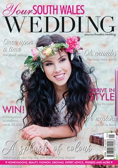 Issue 73 of Your South Wales Wedding magazine