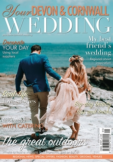 Issue 25 of Your Devon and Cornwall Wedding magazine