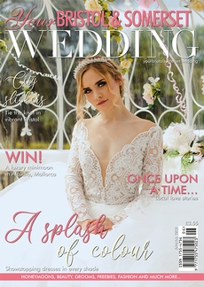 Issue 77 of Your Bristol and Somerset Wedding magazine