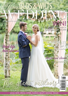 Issue 21 of Your Glos & Wilts Wedding magazine