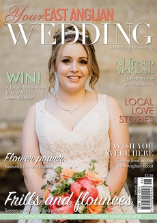 Issue 43 of Your East Anglian Wedding magazine