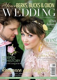 Issue 83 of Your Berks, Bucks and Oxon Wedding magazine