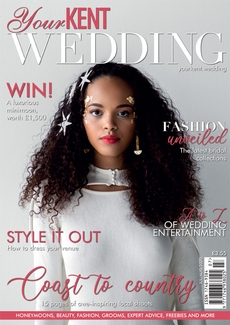 Issue 91 of Your Kent Wedding magazine