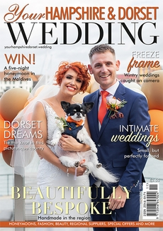 Issue 83 of Your Hampshire and Dorset Wedding magazine