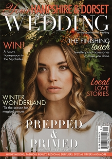 Issue 84 of Your Hampshire and Dorset Wedding magazine