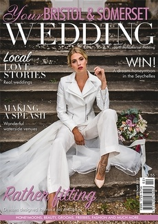 Issue 81 of Your Bristol and Somerset Wedding magazine