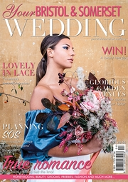 Subscribe to Your Bristol & Somerset Wedding magazine