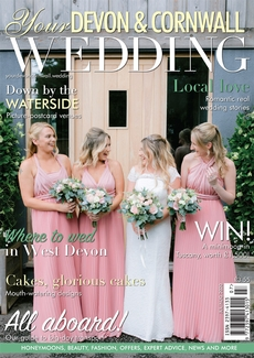 Issue 26 of Your Devon and Cornwall Wedding magazine