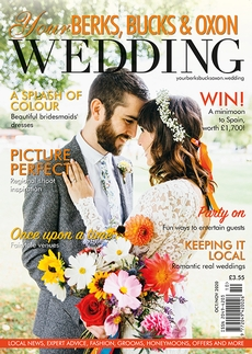Issue 85 of Your Berks, Bucks and Oxon Wedding magazine