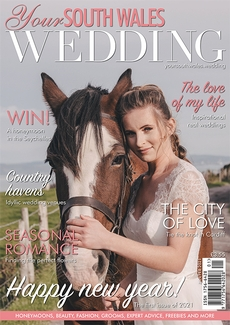 Issue 77 of Your South Wales Wedding magazine