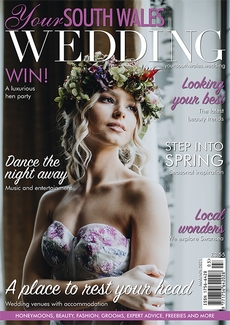 Issue 78 of Your South Wales Wedding magazine
