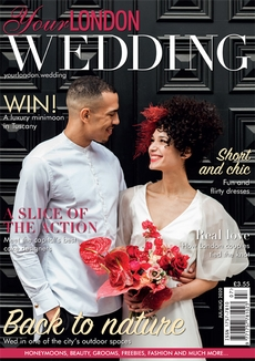 Issue 72 of Your London Wedding magazine