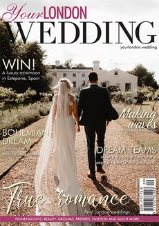 Issue 73 of Your London Wedding magazine