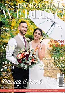 Issue 28 of Your Devon and Cornwall Wedding magazine