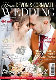 Subscribe to Your Devon & Cornwall Wedding magazine
