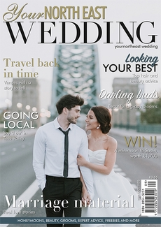 Issue 40 of Your North East Wedding magazine