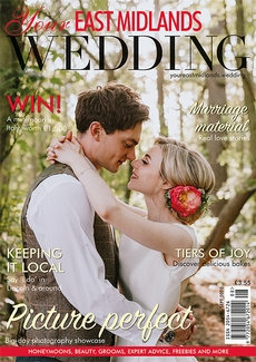 Issue 39 of Your East Midlands Wedding magazine