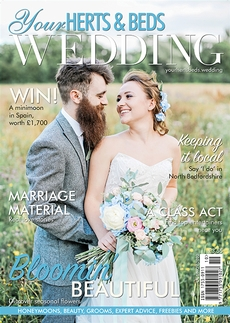 Issue 82 of Your Herts and Beds Wedding magazine