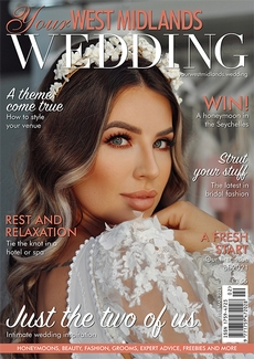 Issue 72 of Your West Midlands Wedding magazine