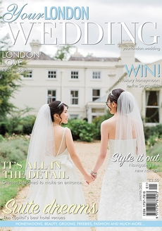 Issue 75 of Your London Wedding magazine