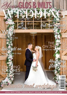 Issue 26 of Your Glos & Wilts Wedding magazine