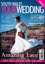 Your South Wales Wedding - Issue 1