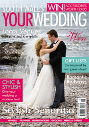 Your South Wales Wedding - Issue 3