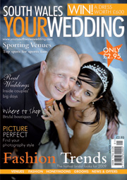 Your South Wales Wedding - Issue 5