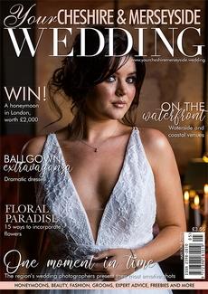 Issue 57 of Your Cheshire & Merseyside Wedding magazine