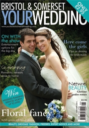Your Bristol and Somerset Wedding - Issue 24