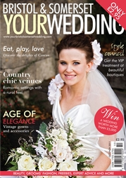 Your Bristol and Somerset Wedding - Issue 25