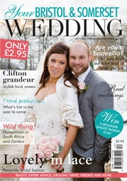 Your Bristol and Somerset Wedding - Issue 26