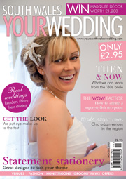 Your South Wales Wedding - Issue 10