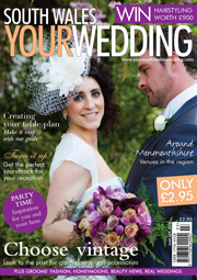 Your South Wales Wedding - Issue 12