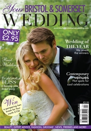 Your Bristol and Somerset Wedding - Issue 28