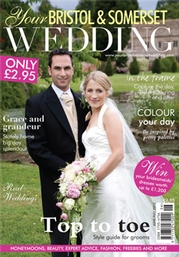 Your Bristol and Somerset Wedding - Issue 29