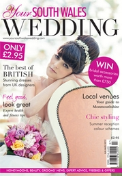 Your South Wales Wedding - Issue 26