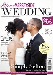 Your Merseyside Wedding - Issue 9