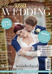 Your Sussex Wedding - Issue 46