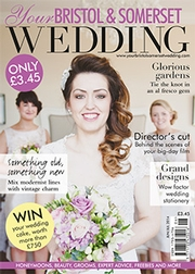 Your Bristol and Somerset Wedding - Issue 41