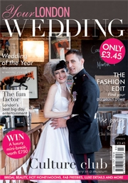 Your London Wedding - Issue 34
