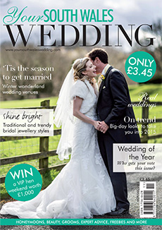 Front cover of Your South Wales Wedding magazine - issue 40