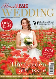 Your Sussex Wedding - Issue 50