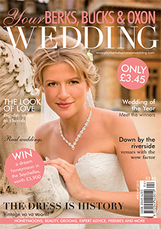 Front cover of Your Berks, Bucks and Oxon Wedding magazine - issue 52