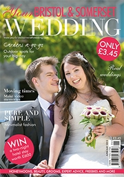 Your Bristol and Somerset Wedding - Issue 47