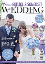 Your Bristol and Somerset Wedding magazine