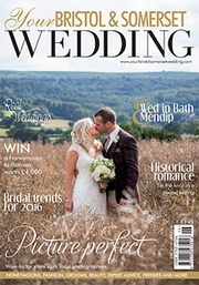 Your Bristol and Somerset Wedding - Issue 50
